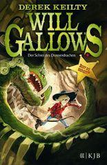 Will Gallows - Der Schrei des Donnerdrachen