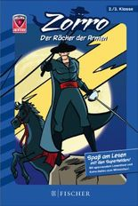 Helden-Abenteuer 01: Zorro - Der Rächer der Armen: Fischer. Nur für Jungs