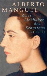 Zwei Liebhaber des Schattens: Zwei Kurzromane