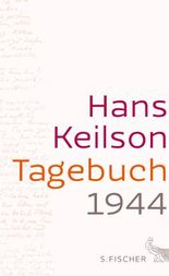 Tagebuch 1944: Und 46 Sonette