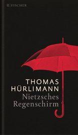 Nietzsches Regenschirm (German Edition)