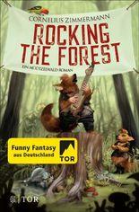 Rocking the Forest: Ein Müützelwald-Roman