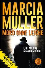 Mord ohne Leiche: Roman
