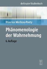 Phänomenologie der Wahrnehmung