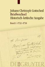 Johann Christoph Gottsched: Briefwechsel / 1722-1730