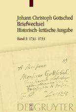 Johann Christoph Gottsched: Briefwechsel / 1731-1733
