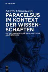 Paracelsus Im Kontext Der Wissenschaften Seiner Zeit