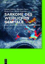 Sarkome und Mischtumoren des weiblichen Genitale, des Beckens und der Brust