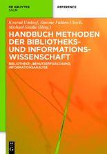 Handbuch Methoden der Bibliotheks- und Informationswissenschaft