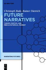 Bode, Christoph: Narrating Futures / Future Narratives