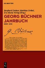 Georg Büchner Gesellschaft, ; Dedner, Burghard; Gröbel, Matthias; Vering, Eva-Maria: Georg Büchner Jahrbuch / Georg Büchner Jahrbuch