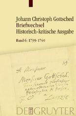 Johann Christoph Gottsched: Briefwechsel / Juli 1739- Juli 1740