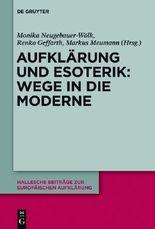 Aufklärung und Esoterik: Wege in die Moderne