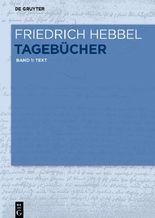 Friedrich Hebbel: Tagebücher / Text