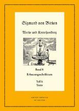 Birken, Sigmund von; Garber, Klaus; Ingen, Ferdinand van; Laufhütte, Hartmut; Steiger, Johann Anselm: Werke und Korrespondenz / Erbauungsschrifttum