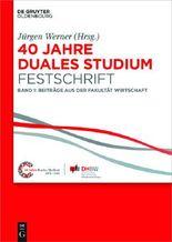 40 Jahre Lehre und Forschen an der DHBW VS / Festschrift DHBW VS