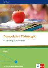 Perspektive Pädagogik / Erziehung und Lernen