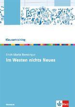 """Klausurtraining: Erich Maria Remarque """"Im Westen nichts Neues"""""""