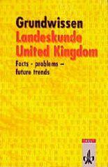 Grundwissen Landeskunde United Kingdom