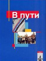 W Puti / Lese- und Arbeitsbuch