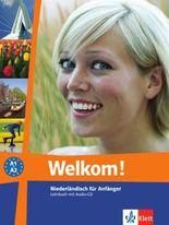Welkom! Niederländisch für Anfänger / Lehrbuch mit Audio-CD