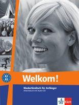 Welkom! Niederländisch für Anfänger / Arbeitsbuch mit Audio-CD