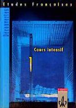 Etudes Françaises - Découvertes, Cours Intensif / Schülerbuch (mit Vokabular)