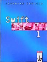 Learning English - Swift. Lehrwerk für Englisch als zweite Fremdsprache / Schülerbuch 1. Lehrjahr