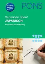 PONS Schreiben üben! Japanisch - Das praktische Schrifttraining