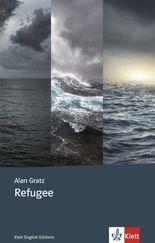 Refugee: Englische Lektüre für das 4., 5., 6. Lernjahr (Klett English Editions)