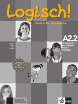 Logisch! / Arbeitsbuch A2.2 mit Vokabeltrainer CD-ROM