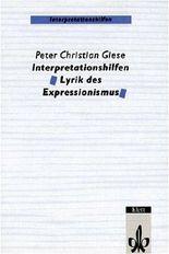 Interpretationshilfen Lyrik des Expressionismus