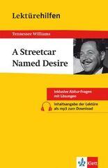 "Lektürehilfen Tennessee Williams ""A Streetcar Named Desire"""