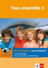 Tous ensemble / Das Trainingsbuch mit Audio-CD