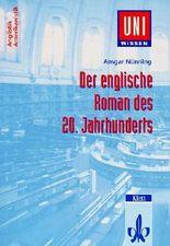 Der englische Roman des 20. Jahrhunderts