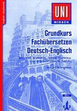 Grundkurs Fachübersetzen Deutsch-Englisch