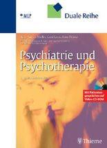 Psychiatrie und Psychotherapie (mit Video-CD-ROM)