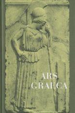 Ars Graeca. Lehr- und Übungsbuch für den griechischen Anfangsunterricht / Ars Graeca