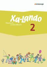 Xa-Lando - Lernen als Abenteuer / Xa-Lando - Deutsch- und Sachbuch - Neubearbeitung