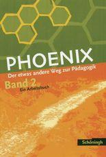 Phoenix. Der etwas andere Weg zur Pädagogik / PHOENIX - Erziehungswissenschaft in der gymnasialen Oberstufe