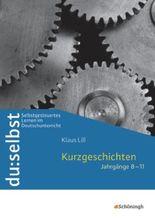 du: selbst - Selbstgesteuertes Lernen im Deutschunterricht / du: selbst