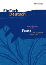 Johann Wolfgang von Goethe: Faust I - Neubearbeitung
