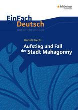 Bertolt Brecht: Aufstieg und Fall der Stadt Mahagonny