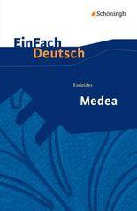 EinFach Deutsch Textausgaben: Euripides: Medea: Gymnasiale Oberstufe