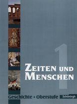 Zeiten und Menschen - Geschichtswerk für die Oberstufe - Ausgabe Nordrhein-Westfalen u.a.