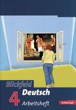 Blickfeld Deutsch. Arbeitsbuch für das Gymnasium (Klassen 5-10) / Blickfeld Deutsch - Arbeitsbücher für das Gymnasium