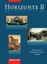 Horizonte - Geschichte für die Oberstufe in Hessen