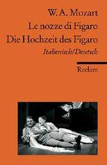 Le nozze di Figaro /Die Hochzeit des Figaro
