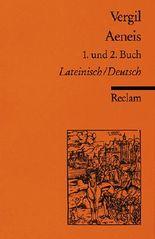 Aeneis. 1. und 2. Buch