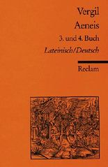 Aeneis. 3. und 4. Buch